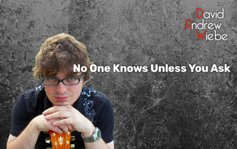 No One Knows Unless You Ask