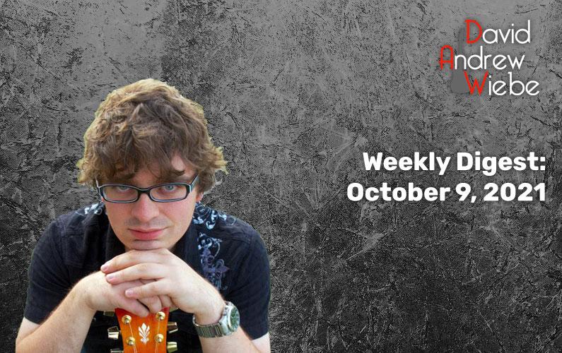 Weekly Digest: October 9, 2021
