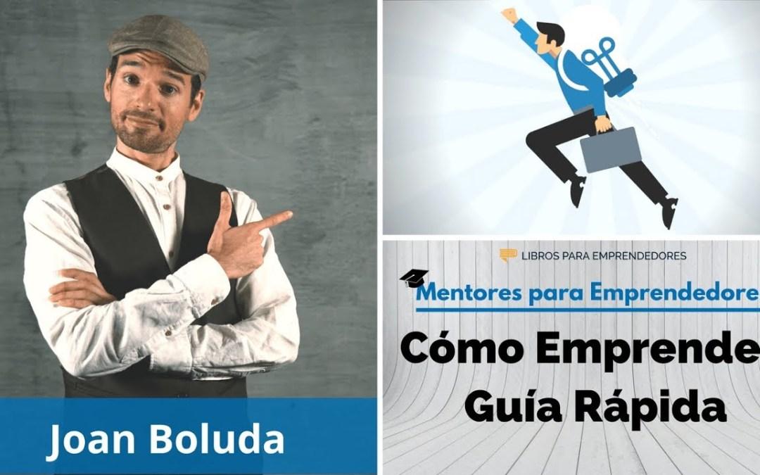 Marketing Online y Cómo EMPRENDER con ÉXITO con Joan Boluda (Parte 3)
