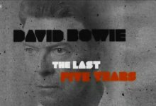David Bowie: The Last Five Years (BBC Documentary)
