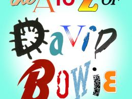 The A to Z of David Bowie Podcasts – added weekly here!