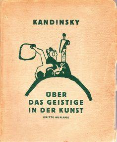 Uber Das Geistige in der Kunst (Concerning the Spiritual in Art) completed in 1910