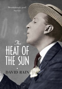 The Heat of the Sun (UK Edition: published July 2012 by Atlantic Press)