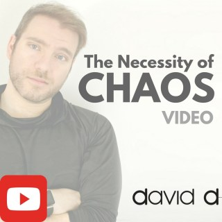 The Necessity of Chaos [VIDEO]