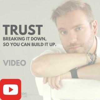 Trust [VIDEO]