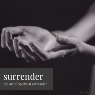 The Art of Spiritual Surrender