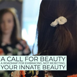 A Call for Beauty