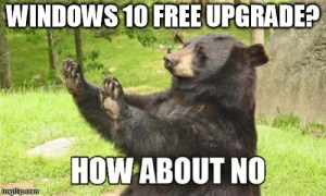 Windows 10 upgrade bear meme