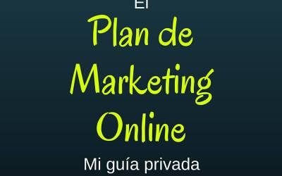Cómo hacer un Plan de Marketing Digital, mi Mega Guía Profesional