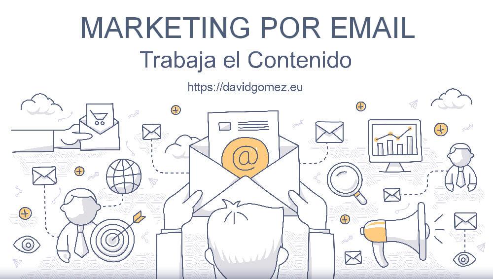Marketing por email: Trabaja el contenido