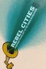 David Harvey Rebel Cities