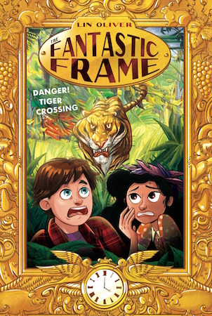 "Lin Oliver, children's book, Fantastic Frame series, ""Danger! Tiger Crossing"" book cover"