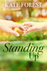 Cover of Standing Up by Kate Forest; two hands touching
