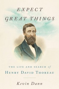 Book cover of Expect Great Things by Kevin Dann; portrait of Henry David Thoreau