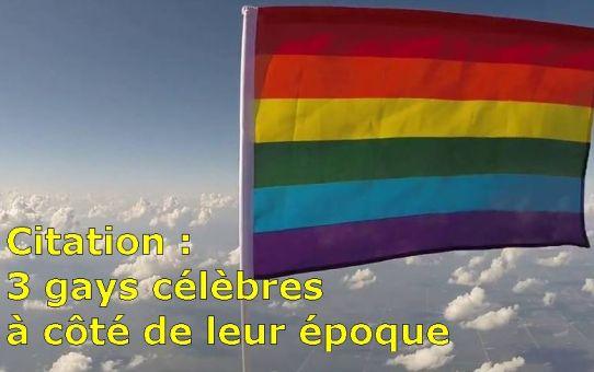 Citation : gays célèbres à côté de leur époque