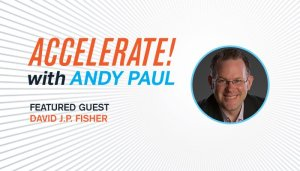 Exploring the Future of Sales with Andy Paul on the Accelerate! Podcast