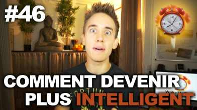 Comment devenir plus intelligent - WakeUpCalls #46