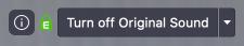 Turn off Original Sound