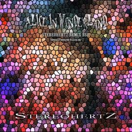 Alice In Wonderland (Stereohertz Remix BSO)