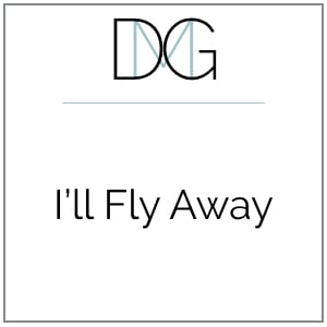 I'll Fly Away