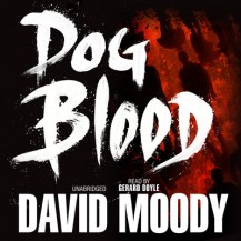 Dog Blood (Blackstone Audio, 2010)