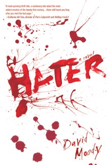 Hater by David Moody (Thomas Dunne Books, 2009)