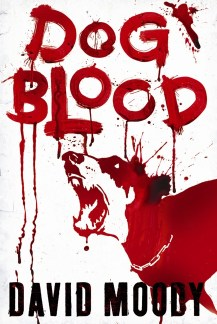 Dog Blood (Gollancz, 2010)