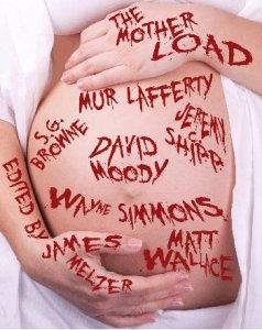 The Mother Load - a free eBook only available with pre-orders of James Melzer's 'Escape'