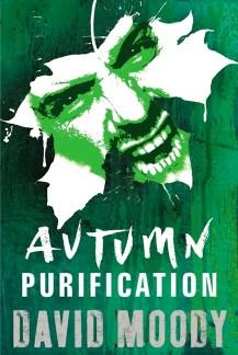 Autumn: Purification by David Moody (Gollancz, 2011)