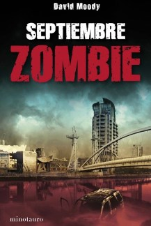 Septiembre Zombie by David Moody (Autumn, Minotauro, 2010)
