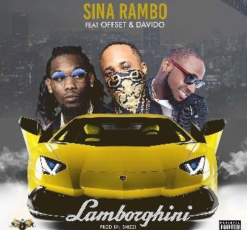 Sina_Rambo_Lamborghini_Ft_Offset_Davido