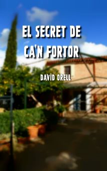 El secret de Ca'n Fortor