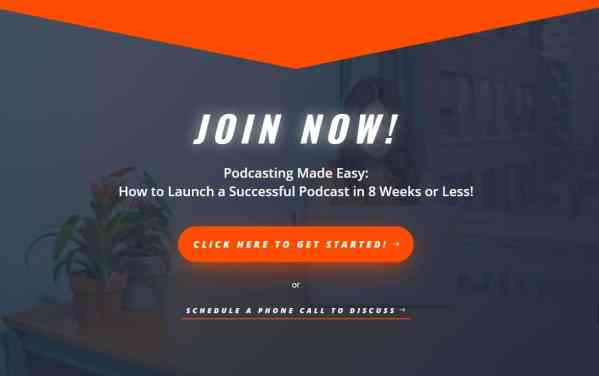 Podcasting Made Easy How to Launch a Successful Podcast in 8 Weeks or Less join now