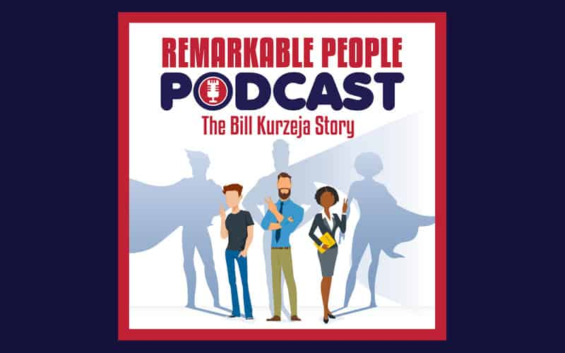 The-Remarkable-People-Podcast-with-Special-Guest-Bill-Kurzeja-with-our-host-David-Pasqualone
