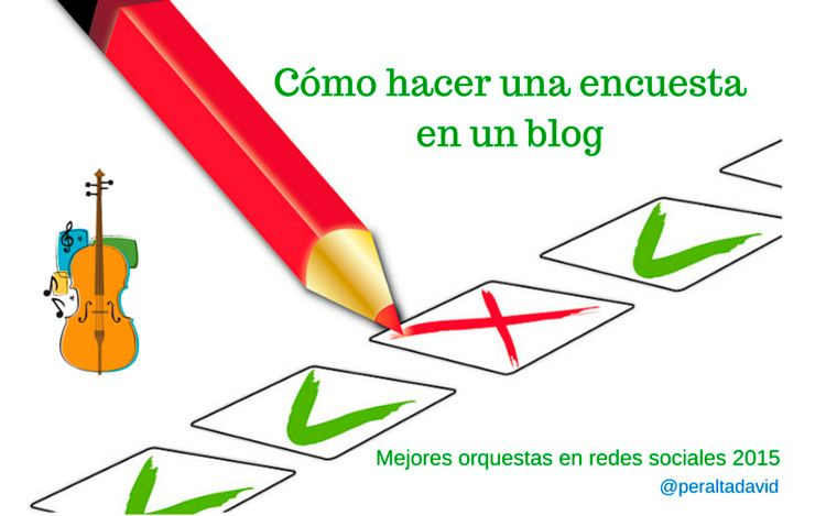 como-hacer-una-encuesta-en-un-blog-mejores-orquestas-en-redes-sociales-2015