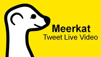 meerkat video streaming redes sociales musica