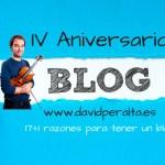 17+1 razones para tener un blog: IV aniversario davidperalta.es