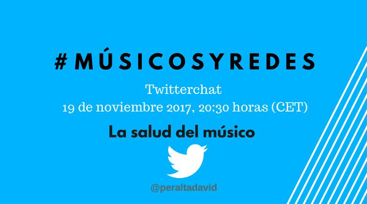 la-salud-del-musico-profesional-musicosyredes-david-peralta-alegre-Twitterchat