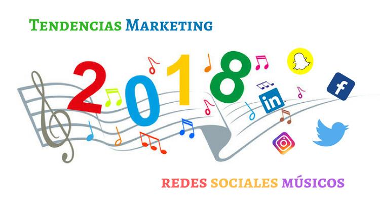 Tendencias de marketing en redes sociales para músicos en el 2018