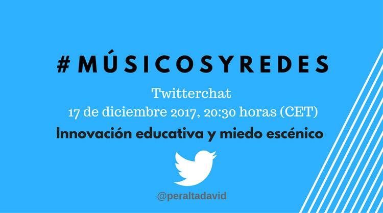 Twitter-chat-musicosyredes-innovacion-educativa-y-miedo-escenico