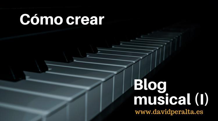 Cómo crear un blog para potenciar tu carrera musical