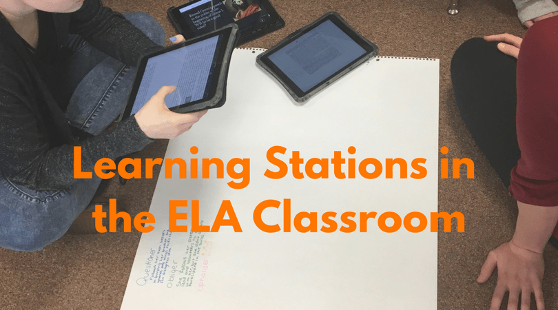 Learning Stations in the ELA Classroom
