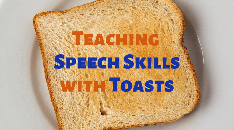 Teaching Speech Skills with Toasts