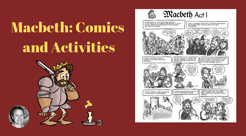 Macbeth: Comic Activities to Use While Reading the Play