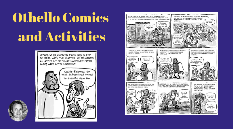 Othello: Comics and Activities to Use While Reading the Play