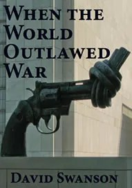 When the World Outlawed War Graphic