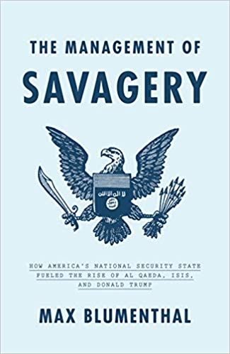 Savagery and Its Promoters and Profiteers