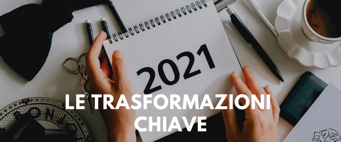 Investire nel 2021: le trasformazioni chiave da cogliere