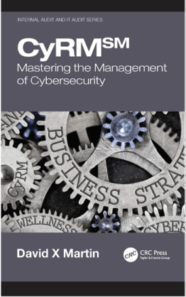 CyRM Mastering the management of cybersecurity by David X Martin