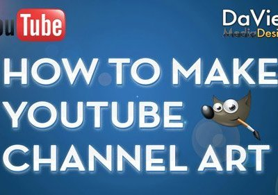 GIMP Tutorial: How to Make a YouTube Channel Art Design